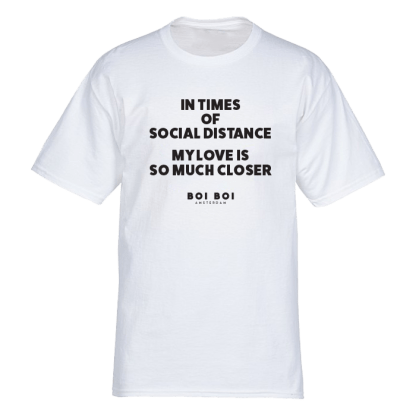 In times of social distance my love is so much closer Tee White