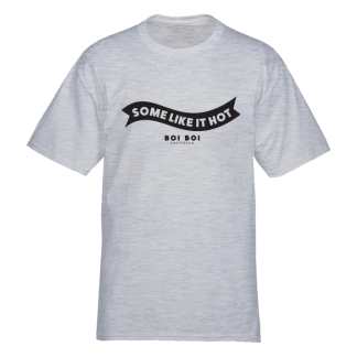Some Like It Hot Tee Gray